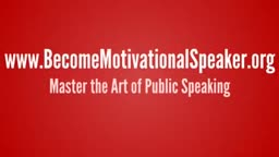 Become A World Renowned motivational Speaker - Become A highly paid public speaker