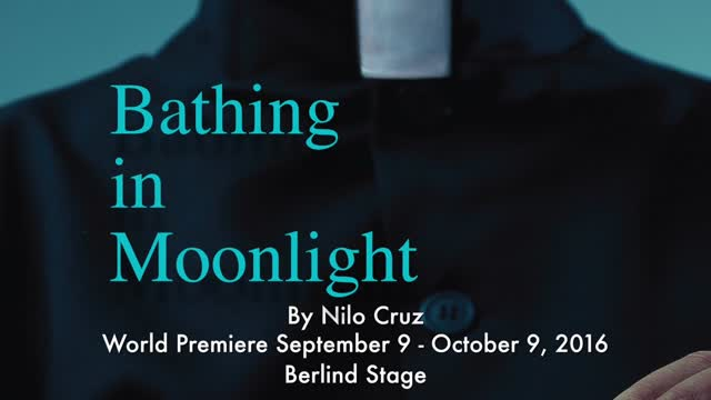 'Bathing in Moonlight' McCarter Theatre