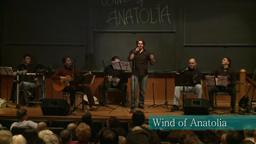 Wind of Anatolia - YANIYORUM - Princeton University 2010‬
