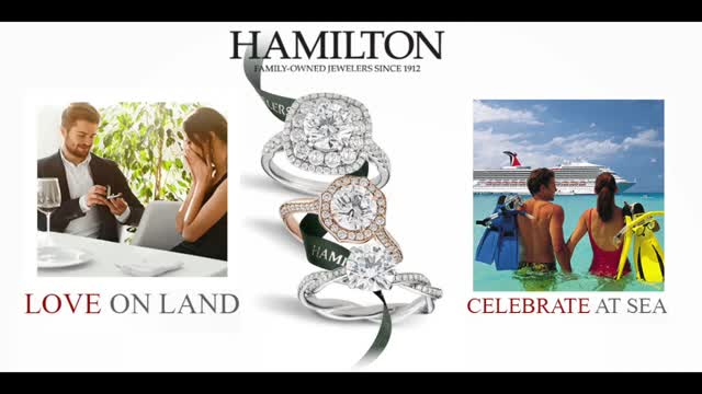 LOVE ON LAND. CELEBRATE AT SEA. - amazing engagement promotion @ Hamilton Jewelers