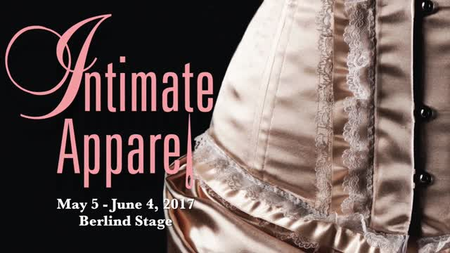Intimate Apparel Preview - McCarter Theatre