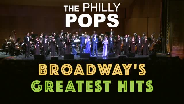 2017 PHILLY POPS Broadway's Greatest Hits @ Trenton War