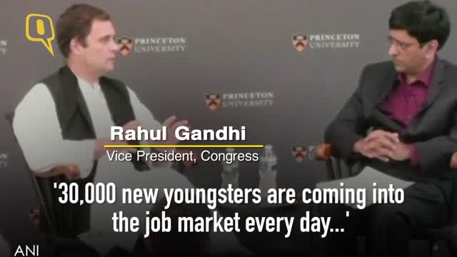 Unemployment India/Trump to Power: Rahul Gandhi at Princeton