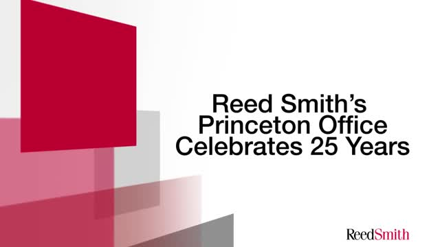 Reed Smith's Princeton Office Celebrates Their 25th Anniversary