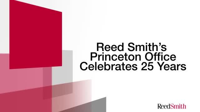 Reed Smith's Princeton Office Celebrates Their 25th Anniversary