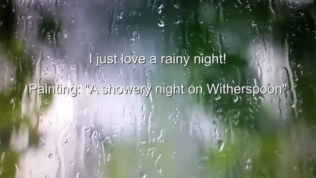 """I just love a rainy night in Princeton"""