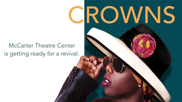 CROWNS at McCarter Theatre