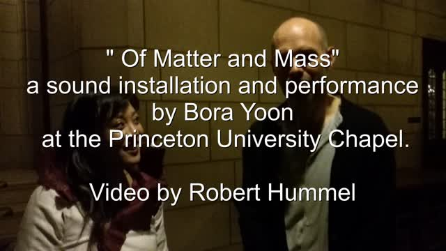 Of Matter & Mass concert at the Princeton University Chapel