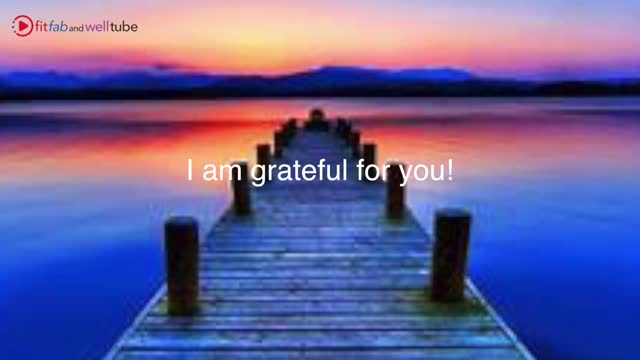 I am Grateful for - Meditation!