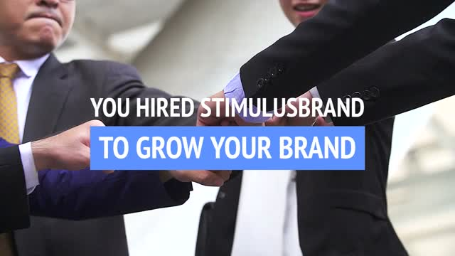 You hired StimulusBrand Communications. Get pumped!