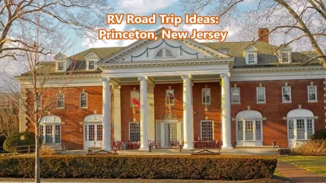 How to Plan A Trip to Princeton NJ--RV Rentals Princeton NJ----Motorhome Rentals