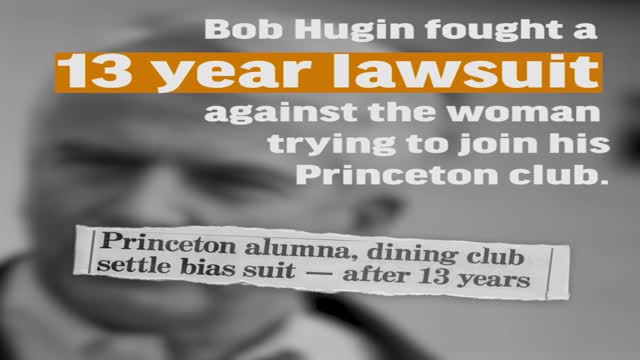 Bob Hugin openly discriminated against women at Princeton.