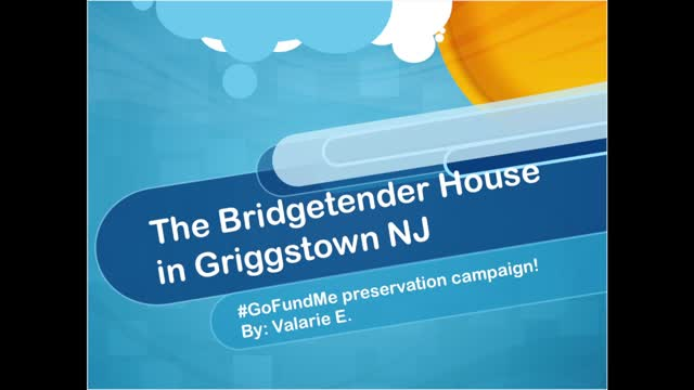 Help Us Preserve History in Princeton! The Bridgetender House Renovation!