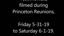 Why Attend Princeton Reunions? Class of 1976, 2019 Reunions, Interviews of 18 People, Documentary