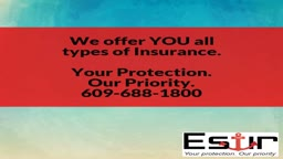 We offer YOU all types of Insurance. Your Protection. Our Priority. 609-688-1800