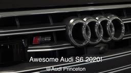 Wow Technology, Beauty & Luxury Performance 2020 Audi S6 @AudiPrinceton