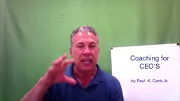 'The Show Must Go On: w/Paul Conti, Coaching for CEO's