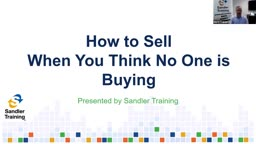 How to Sell When You Think No One is Buying