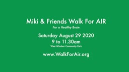 Miki & Friends Walk For Air Aug. 29 '20 Attitudes in Reverse