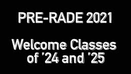 Pre-rade welcomes Princeton classes of '24 and '25