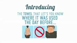 Know Where Your Towel Has Been.
