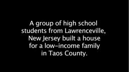 Lawrenceville students build house for TaosHabitat for Huma