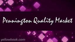 Pennington Quality Market