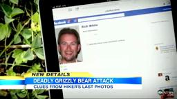 Hiker photographs grizzly bear just before deadly attack.