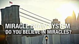 Miracle Brain System: believe or not believe?