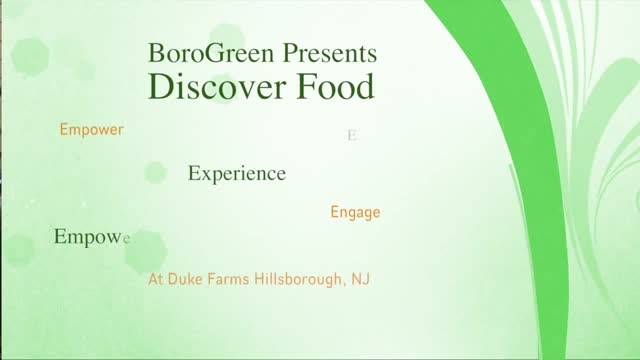 'Discover Food' at Duke Farms Michael Catania